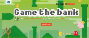 Participez au hackathon Game the bank