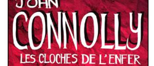 Les Cloches  de l'enfer par John Connolly