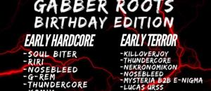 Gabber Roots: Birthday Edition