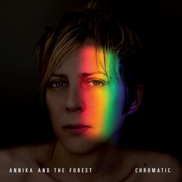 Annika And The Forrest - Chromatic