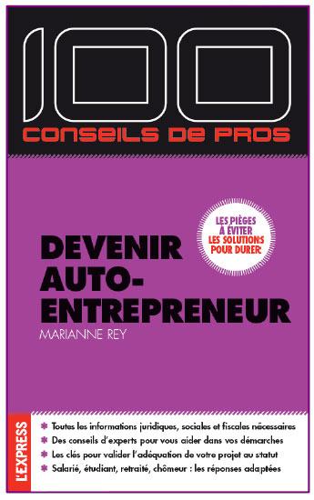 Devenir auto entrepeneur un ouvrage bien utile pour les for Auto entrepreneur idee activite