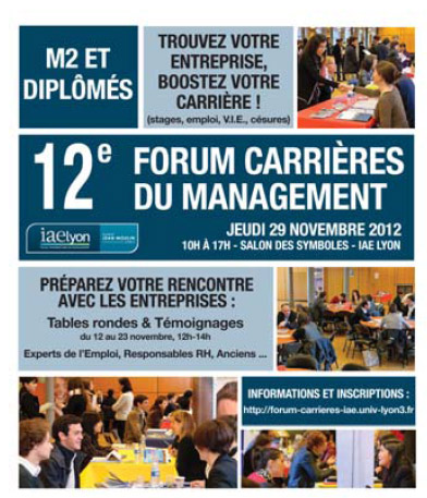 12e forum carri res du management jeudi 29 novembre 2012 l 39 iae de lyon. Black Bedroom Furniture Sets. Home Design Ideas
