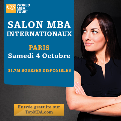 Salon MBA Internationaux QS World MBA Tour