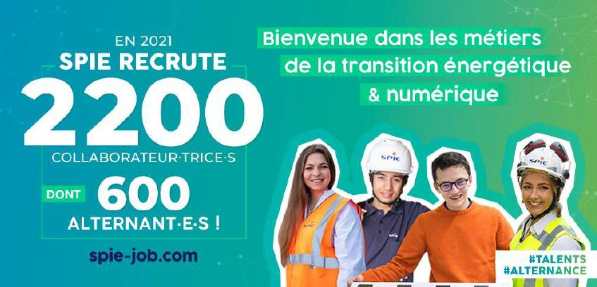 SPIE recrute en 2021 : 2200 postes à pourvoir dont 600 en Alternance