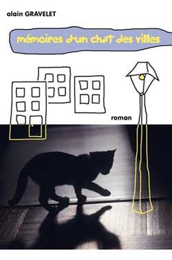 « Mémoires d'un chat des villes », le premier roman d'Alain Gravelet
