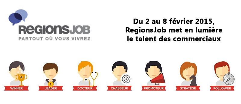 regionsjob met en lumi u00e8re le talent des commerciaux