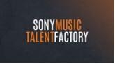 Connaissez vous Sony Music TALENT FACTORY?
